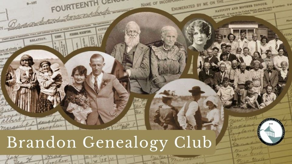 Join the Brandon Genealogy Club